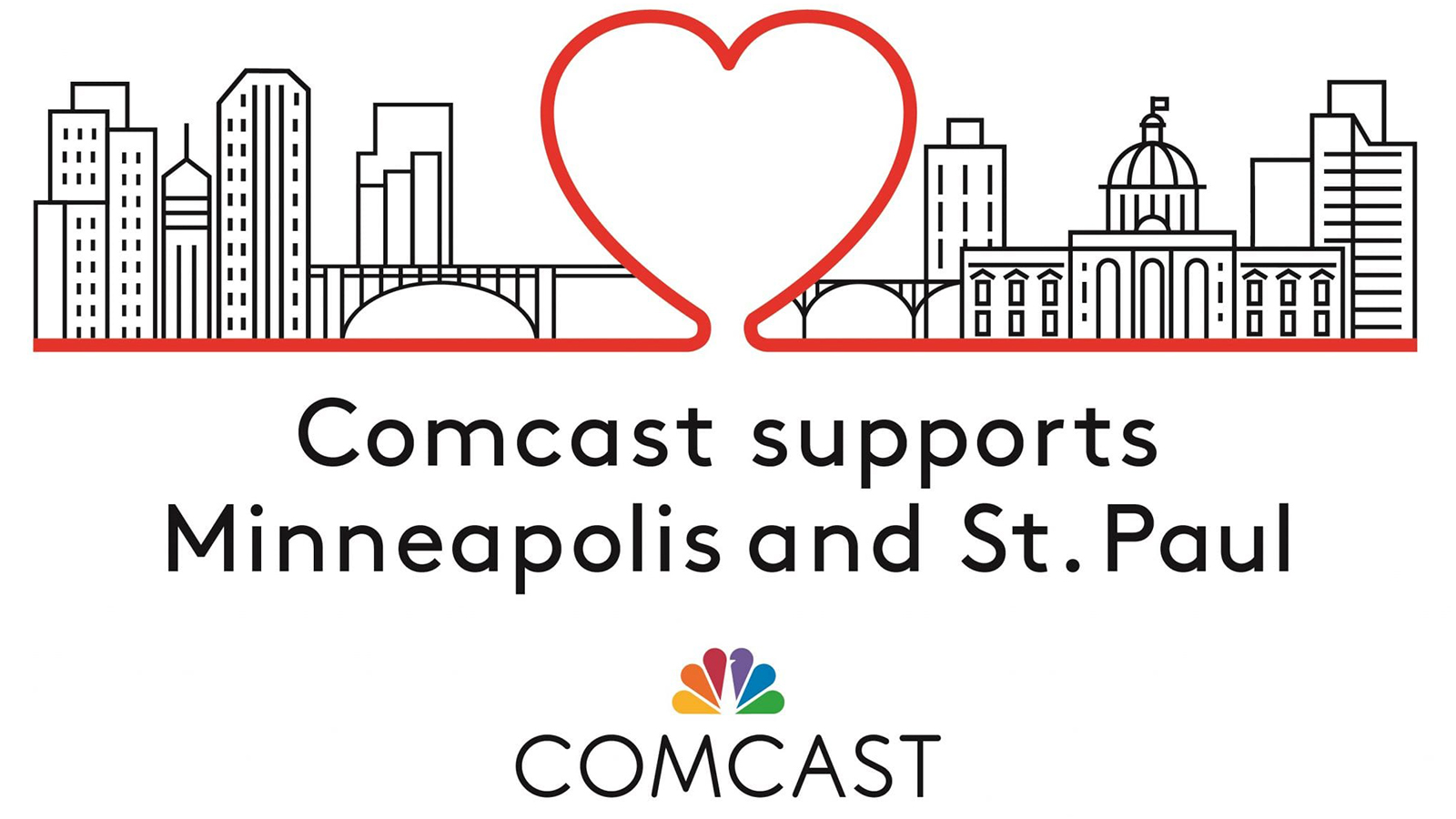 Comcast supports Minneapolis and St. Paul.